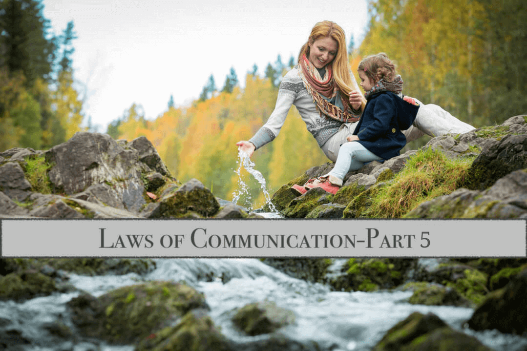 Laws of Communication - Part 5