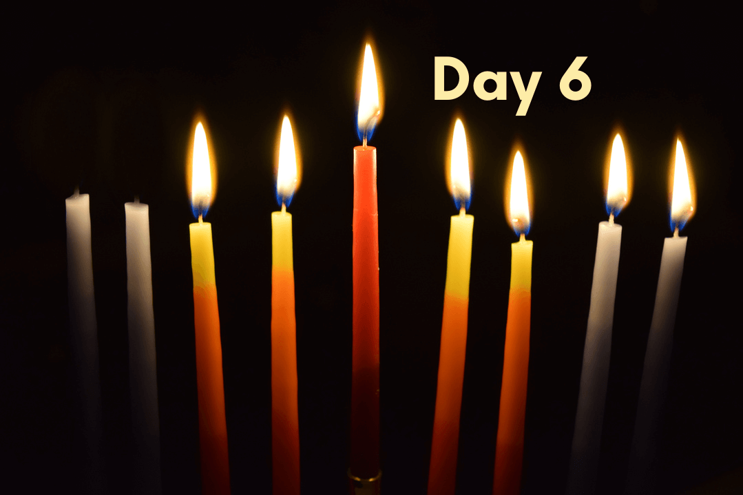 THE SIXTH NIGHT OF HANUKKAH: The Light of Disciples